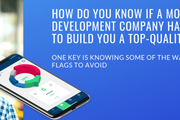Don't-Overlook-These-Key-Warning-Signs-When-Choosing-a-Mobile-App-Development-Company